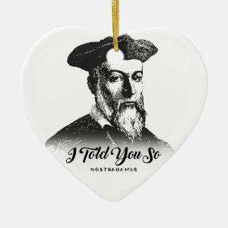 Ornement Cœur En Céramique Nostradamus : Je vous ai dits ainsi