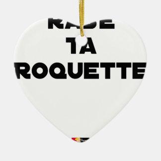 Ornement Cœur En Céramique RASE TA ROQUETTE - Jeux de mots - Francois Ville