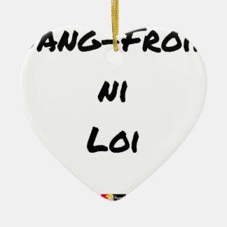 Ornement Cœur En Céramique SANG-FROID NI LOI - Jeux de mots - Francois Ville