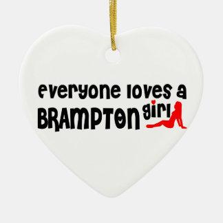 Ornement Cœur En Céramique Tout le monde aime une fille de Brampton