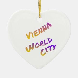 Ornement Cœur En Céramique Ville du monde de Vienne, art coloré Italie de