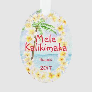 Ornement de Noël d'Hawaï Mele Kalikimaka