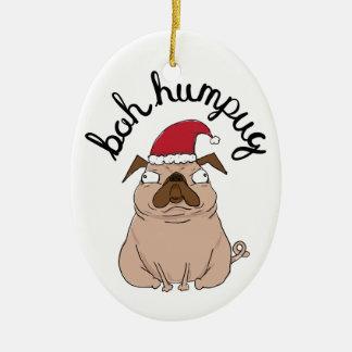 Ornement drôle de Noël de carlin de Bah Humpug