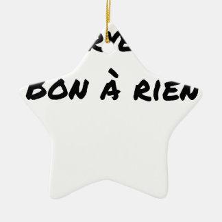 Ornement Étoile En Céramique ARYEN, BON À RIEN - Jeux de mots - Francois Ville