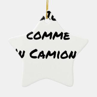 Ornement Étoile En Céramique BIO COMME UN CAMION ? - Jeux de mots