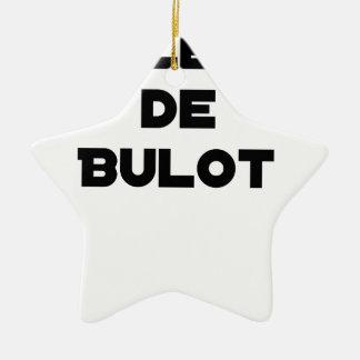 Ornement Étoile En Céramique COLLÈGUE DE BULOT - Jeux de mots - Francois Ville