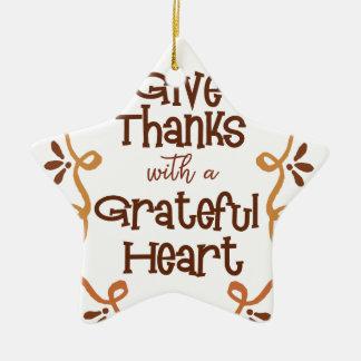 Ornement Étoile En Céramique Donnez les mercis avec un coeur reconnaissant