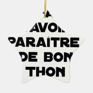Ornement Étoile En Céramique IL FAUT SAVOIR PARAÎTRE DE BON THON - Jeux de mots