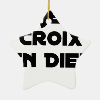 Ornement Étoile En Céramique JE CROIX EN DIEU - Jeux de mots - Francois Ville