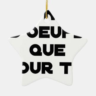 Ornement Étoile En Céramique JE N'AI D'OEUFS QUE POUR TOI - Jeux de mots - Fran