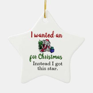 Ornement Étoile En Céramique Je veux un éléphant pour Noël drôle
