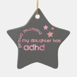 Ornement Étoile En Céramique La maman fière ma fille a le TDAH
