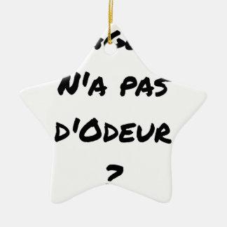 Ornement Étoile En Céramique L'AGENT N'A PAS D'ODEUR ? - Jeux de mots