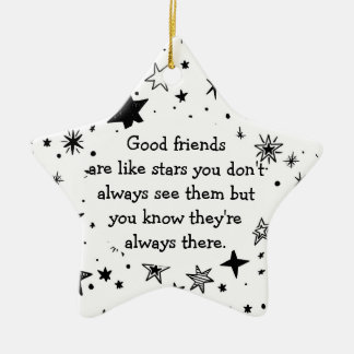 Ornement Étoile En Céramique Les bons amis sont comme la citation d'étoiles