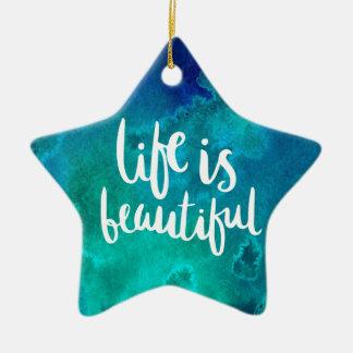 Ornement Étoile En Céramique Life is beautiful