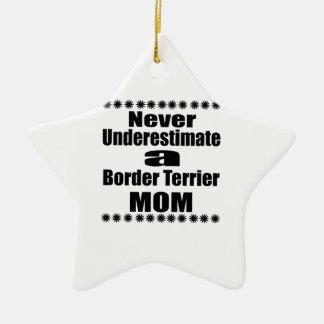 Ornement Étoile En Céramique Ne sous-estimez jamais la maman de Terrier de
