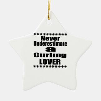 Ornement Étoile En Céramique Ne sous-estimez jamais l'amant de bordage