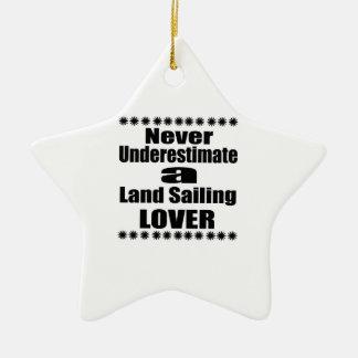 Ornement Étoile En Céramique Ne sous-estimez jamais l'amant de navigation de
