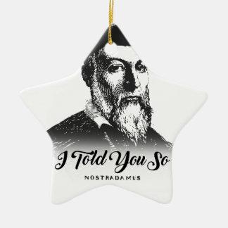Ornement Étoile En Céramique Nostradamus : Je vous ai dits ainsi