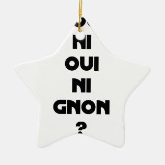 Ornement Étoile En Céramique ON JOUE À NI OUI NI GNON ? - Jeux de mots - Franco