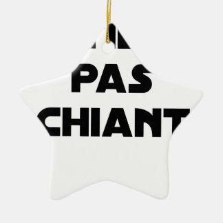 Ornement Étoile En Céramique Patient pas Chiant - Jeux de Mots - Francois Ville