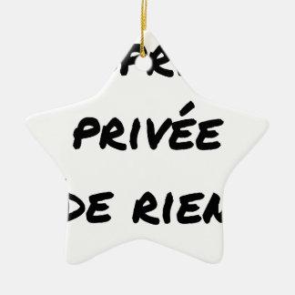 Ornement Étoile En Céramique PROPRIÉTÉ PRIVÉE - Jeux de mots - Francois Ville