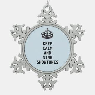 Ornement Flocon De Neige Maintenez calme et chantez Showtunes