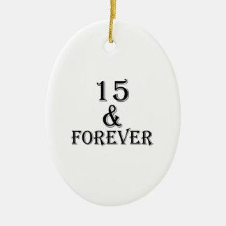 Ornement Ovale En Céramique 15 et pour toujours conceptions d'anniversaire