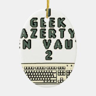 Ornement Ovale En Céramique 1 GEEK AZERY en vaut 2 - Jeux de motsT
