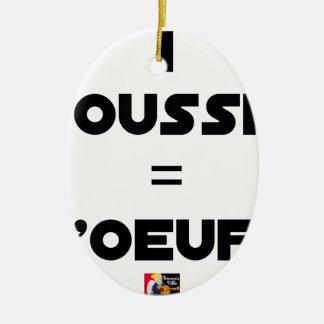 Ornement Ovale En Céramique 1 POUSSIN = D'OEUFS - Jeux de mots -Francois Ville