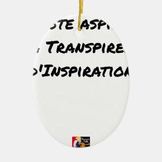ORNEMENT OVALE EN CÉRAMIQUE ARTISTE ASPIRANT À TRANSPIRER D'INSPIRATION