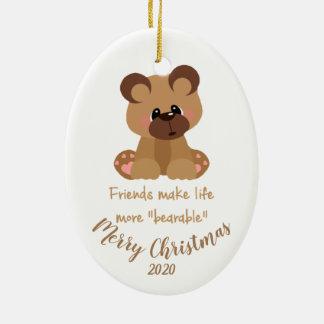 Ornement Ovale En Céramique Citation d'ours d'amis de Noël datée par coutume