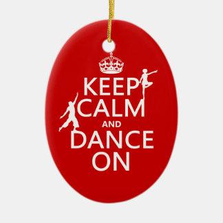 Ornement Ovale En Céramique Gardez le calme et dansez sur (dans toutes les