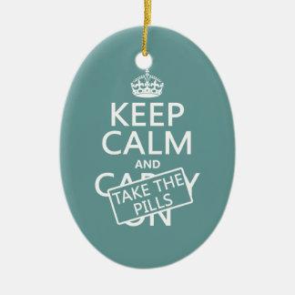 Ornement Ovale En Céramique Gardez le calme et prenez les pilules (dans toutes
