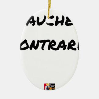 Ornement Ovale En Céramique GAUCHER, CONTRARIÉ - Jeux de mots - Francois Ville