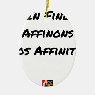Ornement Ovale En Céramique IN FINE, AFFINONS NOS AFFINITÉS - Jeux de mots