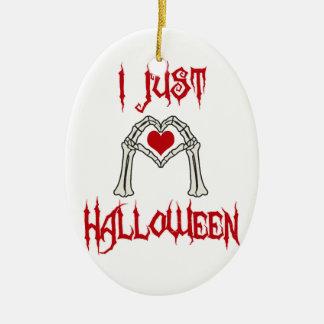 Ornement Ovale En Céramique J'aime juste Halloween