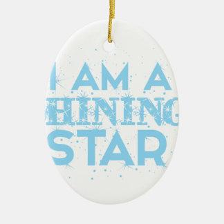 Ornement Ovale En Céramique Je suis une étoile brillante