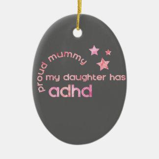 Ornement Ovale En Céramique La maman fière ma fille a le TDAH