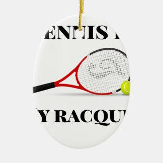 Ornement Ovale En Céramique Le tennis est mon cadeau de raquette