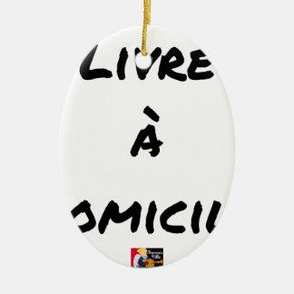 Ornement Ovale En Céramique LIVRÉ À DOMICILE - Jeux de mots - Francois Ville