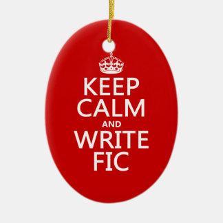 Ornement Ovale En Céramique Maintenez calme et écrivez Fic - toutes les