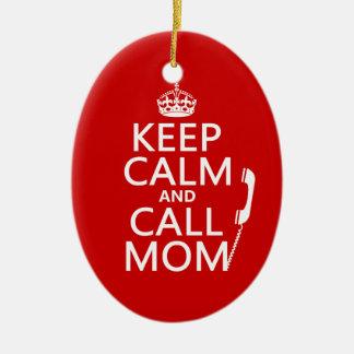 Ornement Ovale En Céramique Maintenez maman calme et d'appel - toutes les