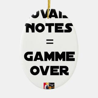 Ornement Ovale En Céramique MAUVAISES NOTES = GAMME OVER - Jeux de mots