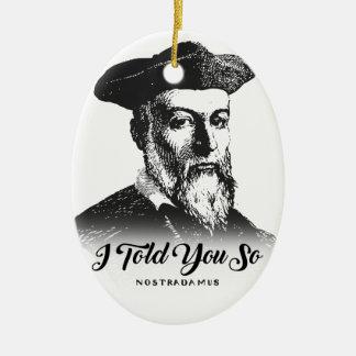 Ornement Ovale En Céramique Nostradamus : Je vous ai dits ainsi