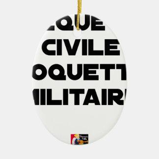 Ornement Ovale En Céramique REQUÊTE CIVILE, ROQUETTE MILITAIRE - Jeux de mots