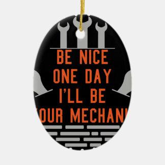 Ornement Ovale En Céramique Soyez un ll gentil du jour i soit votre mécanicien