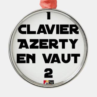 Ornement Rond Argenté 1 CLAVIER AZERTY EN VAUT 2 - Jeux de mots