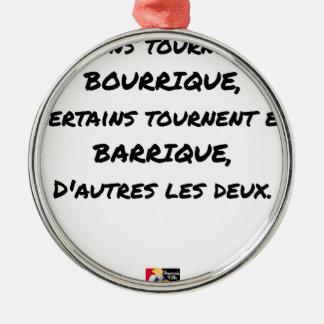 ORNEMENT ROND ARGENTÉ CERTAINS TOURNENT EN BOURRIQUE, CERTAINS TOURNENT
