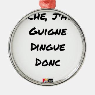 Ornement Rond Argenté CLOCHE, J'AI LA GUIGNE DINGUE DONC - Jeux de mots